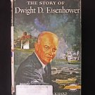 The Story of Dwight D. Eisenhower Beckhard Vintage 1956