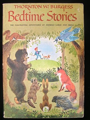 Bedtime Stories Thornton W. Burgess Animal Adventures