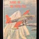 Flight to the South Pole World of Adventure Series 1965