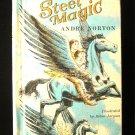 Steel Magic Andre Norton Robin Jacques Flying Horses HC