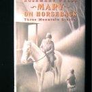 Mary on Horseback Rosemary Wells Three Mountain Stories