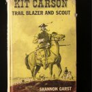 Kit Carson Trail Blazer and Scout Shannon Garst Vintage