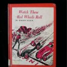 Watch Those Red Wheels Roll Marion Renick Vintage 1965