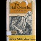 The Half a Moon Inn Paul Fleischman Blizzard Grackle HC