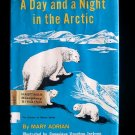 A Day and a Night in the Arctic Mary Adrian Polar Bear