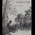 The Legend of Duncan Falls James Huffman Trapper HCDJ
