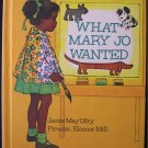 What Mary Jo Wanted Janice Udry Eleanor Mill Vintage HC