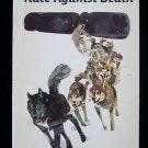 Race Against Death Dog Sled Team Seymour Reit SC 1976