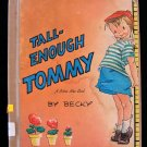 Tall Enough Tommy Becky Silver Star Vintage HC 1946