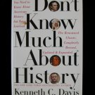 Don't Know Much About History Kenneth Davis HCDJ 1st ED