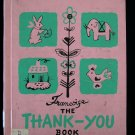 The Thank You Book Francoise Vintage HC Manners 1947