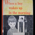 When a Boy Wakes Up in the Morning McNulty Weisgard HC