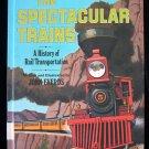 The Spectacular Trains Rail Transportation Everds 1973