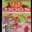 David McCheever's 29 Dogs Holt Lorraine Vintage HC 1963