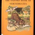 The Oxford Book of Vertebrates Nixon Whiteley HCDJ 1972