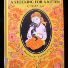 A Stocking for a Kitten Helen Kay Yaroslava Vintage HC