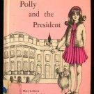 Polly and the President Mary Lee Davis Jackson Vintage