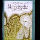 Mendelssohn Michael Hurd Great Composers Vintage 1970