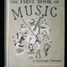 The First Book of Music Gertrude Norman Gackenbach 1955