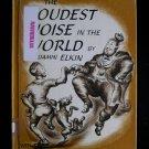 The Loudest Noise in the World Benjamin Elkin Daugherty
