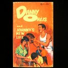 Danny Orlis and Johnny's New Life Christian Teen 1969