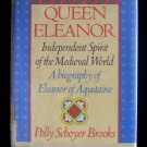Queen Eleanor Independent Spirit of the Medieval World