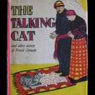 The Talking Cat and other Stories of French Canada HCDJ