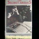 The Secret Armies Spies Counterspies Saboteurs WWII HC