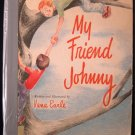 My Friend Johnny Vana Earle Vintage HC 1952 Friendship