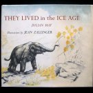 They Lived in the Ice Age Julian May Zallinger Vintage