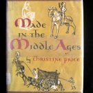 Made in the Middle Ages Christine Price Vintage HCDJ