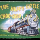 The Happy Little Choo Choo Julian Wehr Vintage Harris