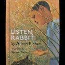 Listen Rabbit Aileen Fisher Symeon Shimin HC Nature Boy