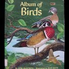 Album of Birds McGowen Ruth Vintage HC Migration 1982