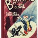 Bambino the Clown Georges Schreiber Circus Animals Seal