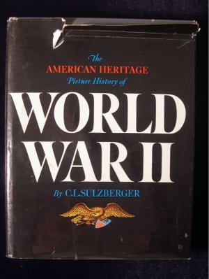 The American Heritage Picture History of World War II