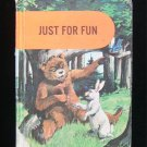 Just For Fun Elementary Vintage Reader HC Roosters Bear