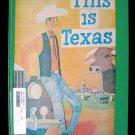 This is Texas Miroslav Sasek Vintage HC 1967 1st Print