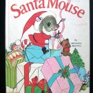 A Treasury of Santa Mouse Michael Brown Vintage Bedtime