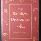 The Rainbow Dictionary Wendell Wright Joseph Low 1947
