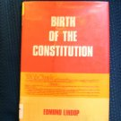 Birth of the Constitution Edmund Lindop HCDJ History