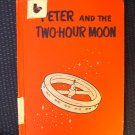 Peter and the Two Hour Moon Science Fiction Corson HC
