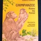 Chimpanzee Roams the Forest Kalmenoff Conklin HCDJ 1970