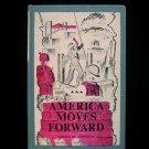 America Moves Forward Gerald Johnson Democracy HC 1960