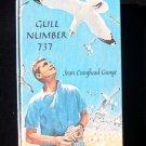Gull Number 737 Jean Craighead George Vintage HC 1964