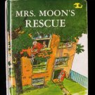 Mrs. Moon's Rescue Pearl Augusta Haywood Vintage 1968