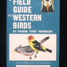 A Field Guide to Western Birds Peterson Audubon Society