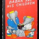 Babar and His Children Jean de Brunhoff Elephant 1966