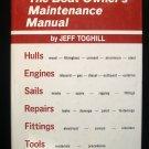 Boat Owner's Maintenance Manual Complete Bk of Boating