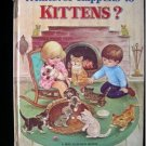 Whatever Happens to Kittens Big Golden Book Parsons HC